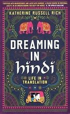 Dreaming in Hindi: Life in Translation,ACCEPTABLE Book