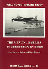 Rolls-Royce: The Merlin 100 Series - The Ultimate Military Development