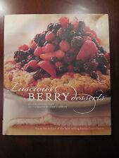 Luscious Berry Desserts by Lori Longbotham (2006, Hardcover)/Jacket