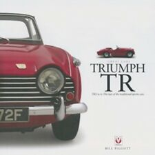 Triumph TR TR2 to 6 The last of the traditional sports cars book paper