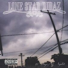 40 Dayz/40 Nightz [PA] by Lone Star Ridaz (CD, Jul-2005, Dope House Records)