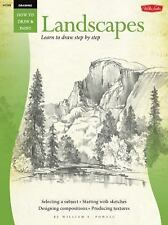 How to Draw and Paint Ser.: Landscapes : Learn to Paint Step by Step by...