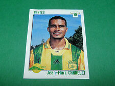 N°257 CHANELET FC NANTES FCNA CANARIS PANINI FOOT 99 FOOTBALL 1998-1999