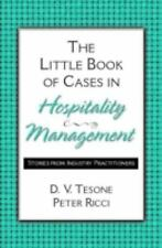 The Little Book of Cases in Hospitality Management: Stories from Industry Practi