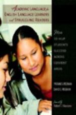 Academic Language for English Language Learners and Struggling Readers: How to H