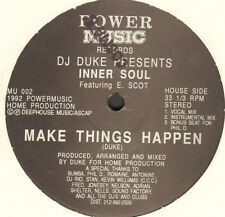 DJ Duke Presents Inner Soul Feat E. Scot - Make Things Happen - Power Music Usa