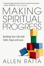 NEW - Making Spiritual Progress: Building Your Life with Faith, Hope and Love