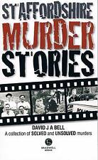 Staffordshire Murder Stories - signed.  True Crime.  Oct 2014