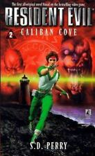 Caliban Cove (Resident Evil #2) Perry, S.D. Mass Market Paperback
