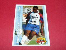 BRUNO N'GOTTY OLYMPIQUE LYON OL GERLAND GONES FRANCE FOOTBALL CARD PANINI 1994