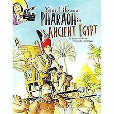 The Way It Was: Your Life As a Pharaoh in Ancient Egypt by Jessica Sarah...
