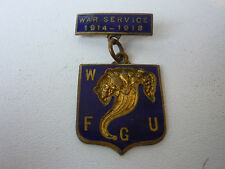 War Service 1914-18 W F G U Badge