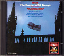 HICKOX: ELGAR Banner of St. George Te Deum & Benedictus Great is The Lord CD EMI
