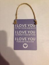SHABBY CHIC FUN SMALL SIGN/ PLAQUE /I LOVE YOU TO THE MOON AND BACK Valentines