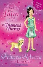 Princess Rebecca and the Lion Cub (The Tiara Club)