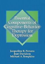 Essential Components of Cognitive-Behavior Therapy for Depression by Joan...