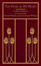 The Story of My Heart by Brooke Williams, Terry Tempest Williams and Richard...