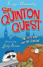 The Yetis Hunt Sir Quinton Quest, Umansky, Kaye, New Book