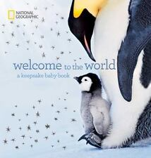 Welcome to the World : A Keepsake Baby Book by Marfe Ferguson Delano (2014, New