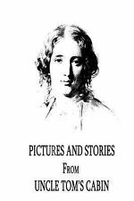Pictures and Stories from Uncle Tom's Cabin by Harriet Beecher Stowe (2012,...