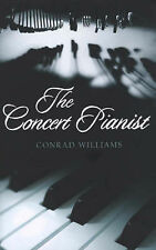 The Concert Pianist, Williams, Conrad