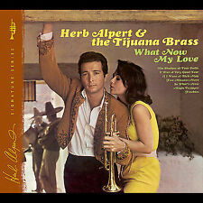 Herb Alpert & The Tijuana Brass: What Now My Love  Audio CD