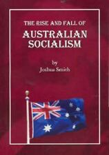 The Rise and Fall of Australian Socialism-ExLibrary