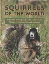 Squirrels of the World by John L. Koprowski, James F. Whatton, Michael A....