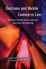 Electronic and Mobile Commerce Law : An Analysis of Trade, Finance, Media and...