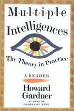 Multiple Intelligences: The Theory In Practice, A Reader Gardner, Howard E. Pap