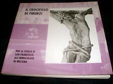 crocifisso di Tiburzi chiesa San Francesco all'Immacolata di MessIna