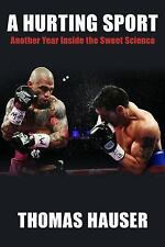A HURTING SPORT BY THOMAS HAUSER BOXING BOOK