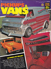 Petersens Complete Book of Mini Pickups and Custom Vans 1961-1976 How to Book