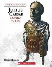 A Wicked History(tm): Julius Caesar by Denise Rinaldo (2015, Paperback)