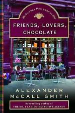 Friends, Lovers, Chocolate: An Isabel Dalhousie Mystery (Isabel Dalhousie Myster