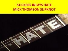 STICKER INLAY HATE MICK THOMSON SLIPKNOT VISIT OUR STORE WITH MANY MORE MODELS