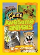 Awesome Animals : With Games, Facts, and 10 Pull-Out Posters! by U. S....