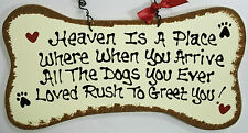 DOG BONE SIGN Heaven Is A Place PLAQUE In Memory Pet Groomer Kennel Wood