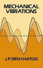 Dover Civil and Mechanical Engineering: Mechanical Vibrations by J. P. Den...