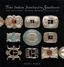 Fine Indian Jewelry of the Southwest : The Millicent Rogers Museum Collection...