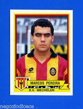 FOOTBALL 94 BELGIO Panini-Figurina -Sticker n. 236 - PEREIRA - MECHELEN -New