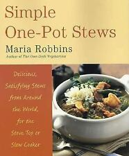 Simple One-Pot Stews: Delicious, Satisfying Stews from Around the Worl-ExLibrary