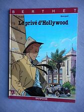 BOCQUET BERTHET LE PRIVE D'HOLLYWOOD TOME 1 EO ETAT NEUF