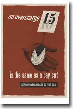 An Overcharge is the Same as a Pay Cut - NEW Vinateg WW2 Art Print POSTER