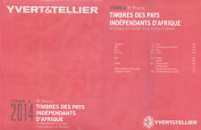 PAISES INDEPENDIENTES AFRICA  M-V . TOMO II . 3ª  PARTE YVERT&TELLIER . 2014