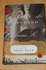 What Happened to Anna K. by Irina Reyn (2008, Hardcover)