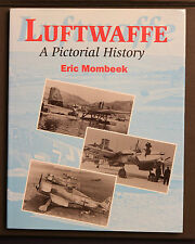 Luftwaffe A Pictorial History by Eric Mombeek HBDJ 1997 First Edition Crowood