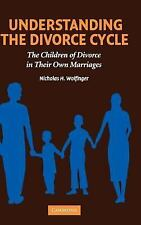 Understanding the Divorce Cycle: The Children of Divorce in their Own Marriages