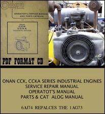 ONAN CCK CCKA INDUSTRIAL ENGINES SERVICE REPAIR MANUAL PARTS CATALOG 6AJ74/1AG73