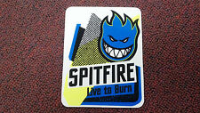 SPITFIRE, SKATEBOARD STICKER, COLLECTOR SERIES, LIVE TO BURN, 4.5 X 3.5